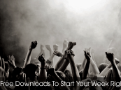 5 Free Downloads To Start Your Week Right