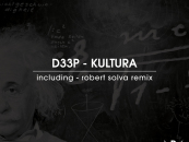 D33P – Kultura (Inc. Robert Solva Remix) [D33P Music]