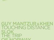 Guy Mantzur & Khen, Slok, Of Norway – Touching Distance, The Trip, Running Lights V [My Favorite Robot Records]