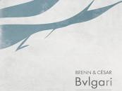 Brenn & César – Bvlgari E.P [Product London Records]