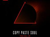 Copy Paste Soul – The Fall EP (Incl. Laurent Garnier Remix) [2 Swords]