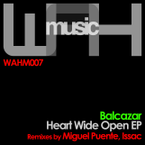 Balcazar – Heart Wide Open EP [We Are Here Music]