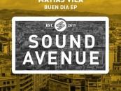 Matias Vila – Buen Dia E.p [Sound Avenue]