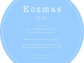 Kosmas – 0.11 (Inc. Miguel Puente & Low Tide Remixes)
