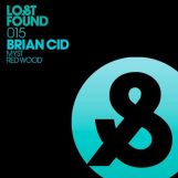 Brian Cid- MYST- Redwood [Lost & Found]