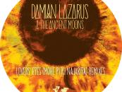 Damian Lazarus & The Ancient Moons – Lovers' Eyes (Mohe Pi Ki Najariya)(Dixon & Mendo Mixes)
