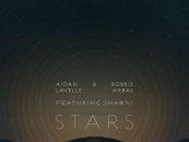 Aidan Lavelle & Robbie Akbal – Stars Feat Shawni [Culprit]