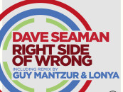 Dave Seaman – Right Side of Wrong. Incl. Guy Mantzur & Lonya Remix. [Sudbeat]