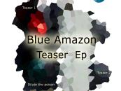 Blue Amazon – Teaser EP [Pro B Tech Records]