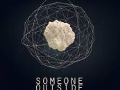ARDOR001 | Someone Outside – Parallel Worlds