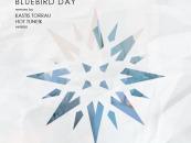 Madloch – Bluebird Day. Incl Kastis Torrau & Hot TuneiK remixes. [HOOKAH Records]
