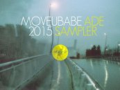 MUBADE15 – Various Artists  [ Moveubabe Records Amsterdam 2015 Sampler]