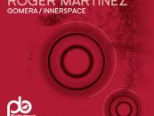 Roger Martinez – Gomera EP [Plattenbank]